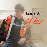 lam vi yeu - v.a