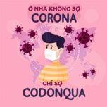 o nha khong so corona chi so codonqua - v.a