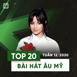 top 20 bai hat au my tuan 12/2020 - v.a