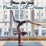 music for your practice at home - v.a