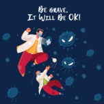be brave, it will be ok - v.a