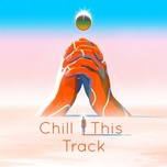 chill this track - v.a
