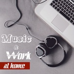 music & work at home - v.a