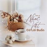 nhac viet co loi buon (vol. 3) - v.a