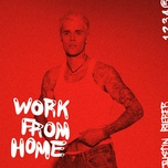 work from home (ep) - justin bieber