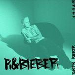 r&bieber (ep) - justin bieber