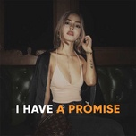 i have a promise - v.a
