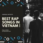 best rap songs in vietnam - v.a