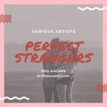 perfect strangers - v.a