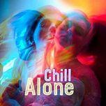 chill alone - v.a