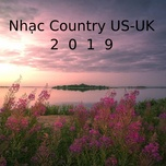 nhac country us-uk 2019 - v.a