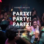 party party party! - v.a