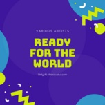 ready for the world - v.a