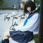 vong tron tinh yeu - japan cute songs - v.a