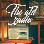 the old radio - v.a