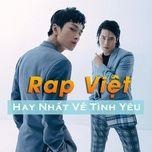Rap Việt Hay Nhất Về Tình Yêu Lứa Đôi