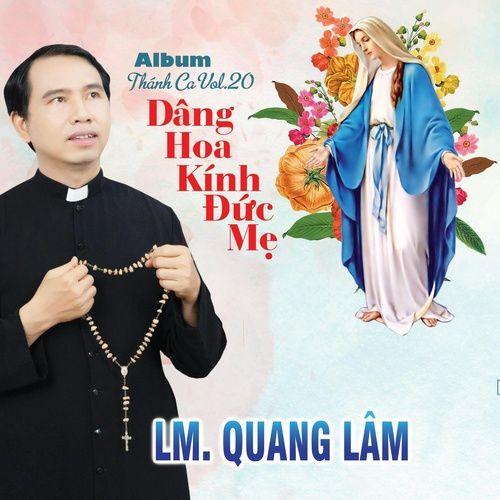 Dâng Hoa Kính Đức Mẹ - Lm. Quang Lâm