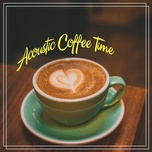 acoustic coffee time (vol. 5) - v.a