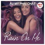 au my phai chat - rain on me - v.a