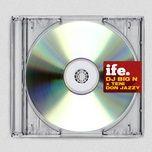 Tải nhạc Ife (Single) nhanh nhất về máy