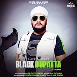Nghe và tải nhạc Mp3 Black Dupatta về máy