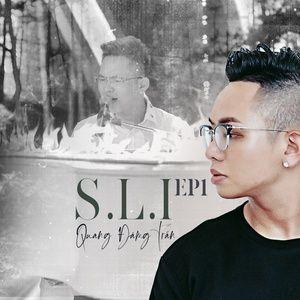 S.L.I -EP1: Chỉ Nghe Lúc Buồn