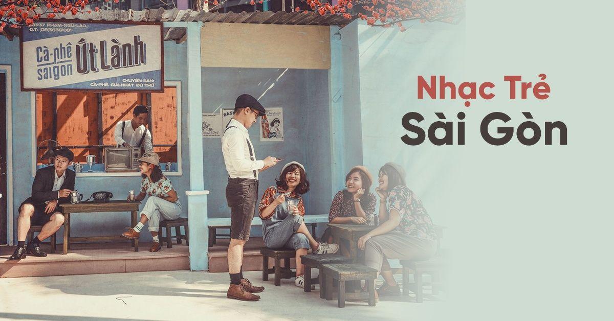 Tuyển Chọn Nhạc Trẻ Sài Gòn Hay