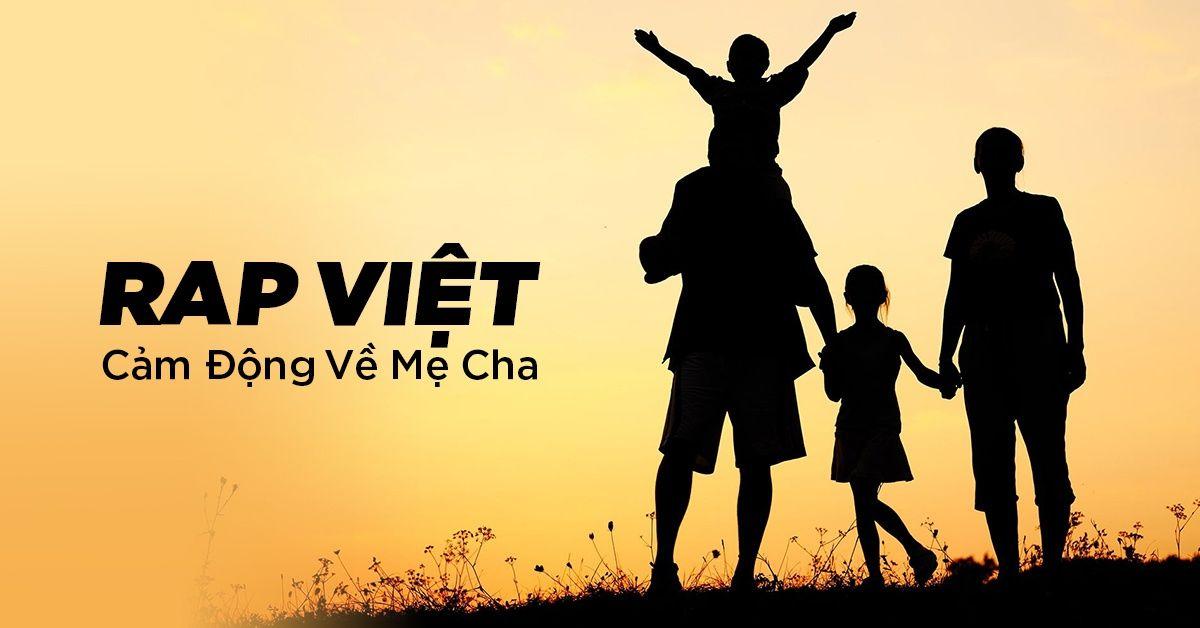Nhạc Rap Việt Về Mẹ Cha