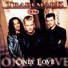 Tải bài hát Only Love (Album Version) Mp3