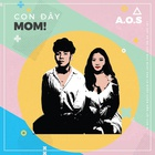 con day, mom! - a.o.s band