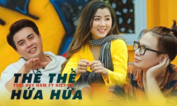 Thề Thề Hứa Hứa - Yuki Huy Nam, Kiệt AK