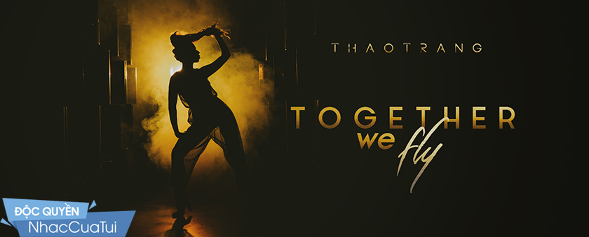 together we fly - thao trang