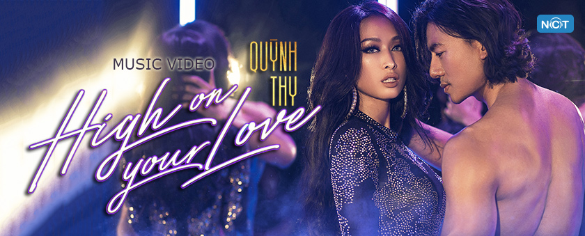 high on your love (mv) - quynh thy