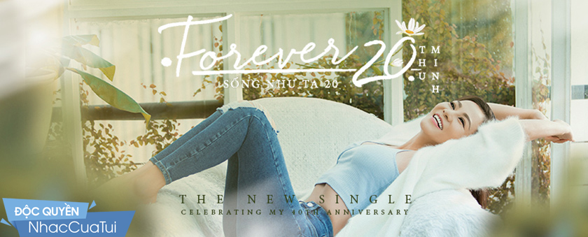 song nhu ta 20 (forever 20) - thu minh