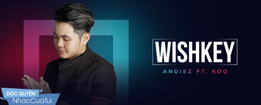 wishkey - andiez, koo