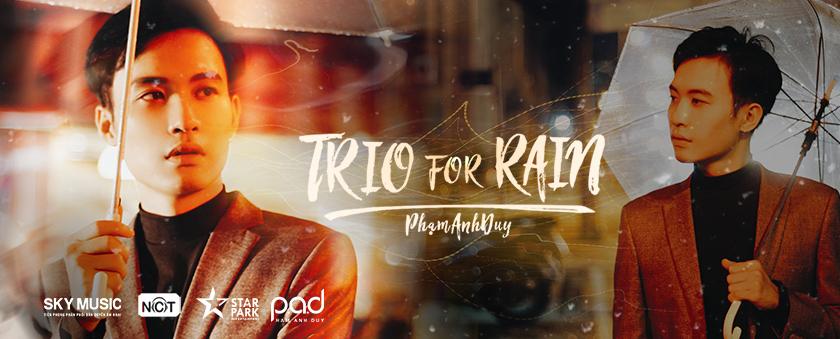 trio for rain - pham anh duy