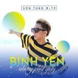 Tải bài hát Bình Yên Những Phút Giây Mp3