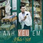 Tải bài hát Anh Yêu Em Mp3