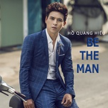 Tải bài hát Be The Man Mp3