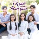 Tải bài hát Cô Gái Ngày Hôm Qua (Cô Gái Đến Từ Hôm Qua OST) Mp3