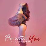 be with you - thieu bao trang