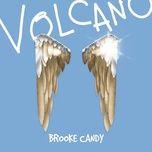 Tải bài hát Volcano Mp3