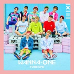 to be one (intro.) - wanna one