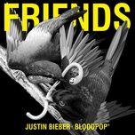 friends - justin bieber, bloodpop