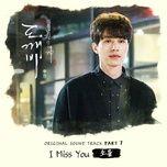 Tải bài hát I Miss You (Goblin OST) Mp3