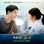 Tải bài hát Everytime (Descendants Of The Sun OST) Mp3