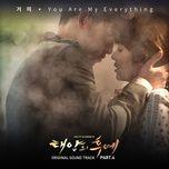 Tải bài hát You Are My Everything Mp3