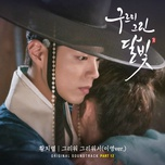 because i miss you (lee young version) (moonlight drawn by clouds ost) - hwang chi yeol