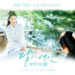 Tải bài hát Say Yes (Moon Lovers Scarlet Heart Ryo OST) Mp3