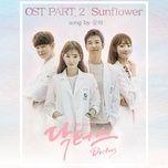Tải bài hát Sunflower (Doctors OST) Mp3